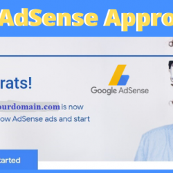 How To Get Google Adsense Approval In Just One Day
